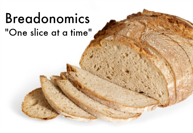 Breadonomics - One Slice at a Time